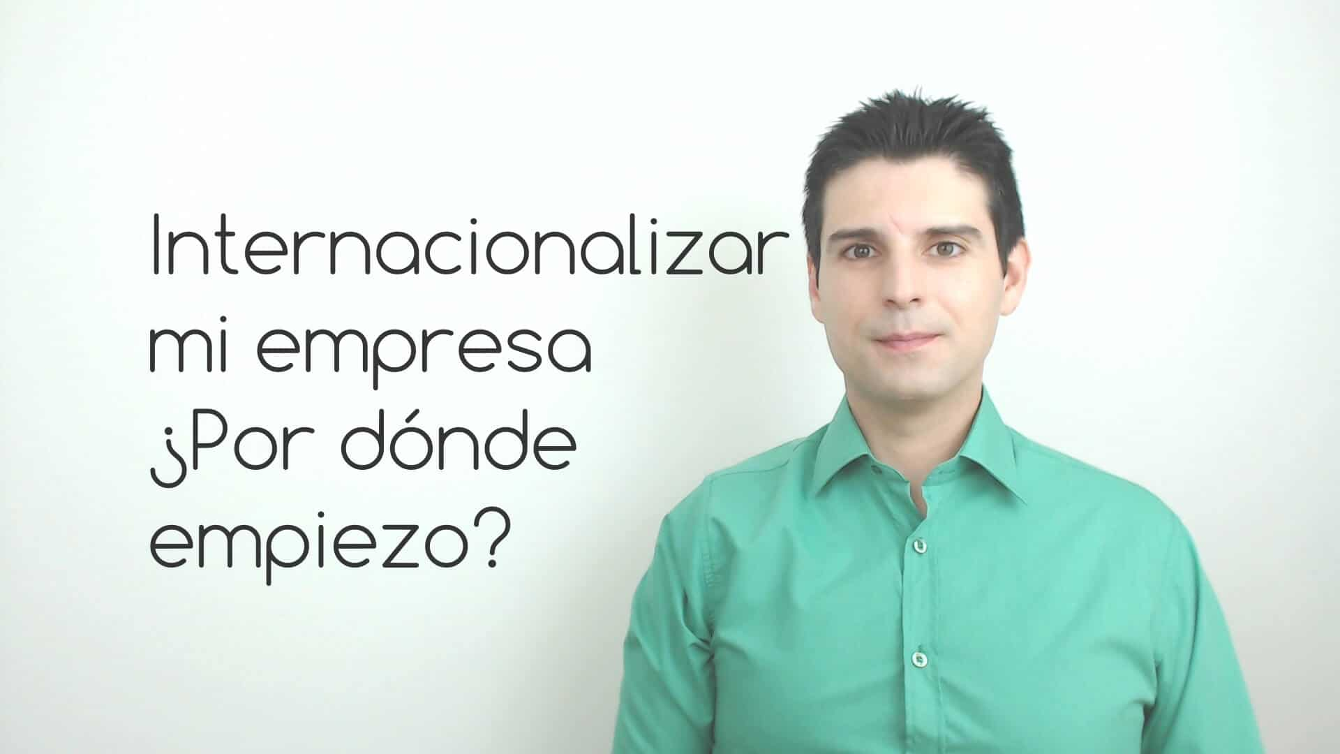 internacionalizar-mi-empresa-por-donde-empiezo