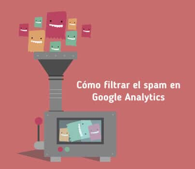 Filtrar spam en Analytics