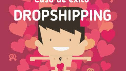 Caso de éxito: dropshipping con Grutinet